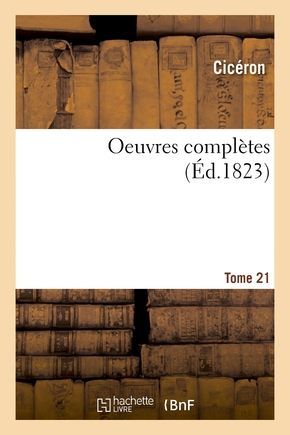Oeuvres complètes. Tome 21