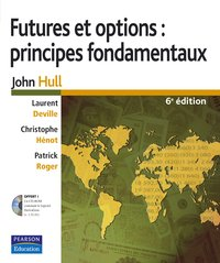 Futures et options : principes fondamentaux