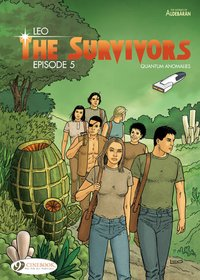 The survivors - Tome 5 quantum anomalies