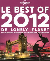 Le best of 2012 de lonely planet