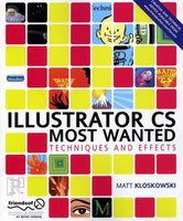 Illustrator CS most wanted techniques and effects
