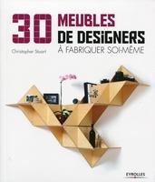 C.Stuart - 30 meubles de designers a fabriquer soi-meme
