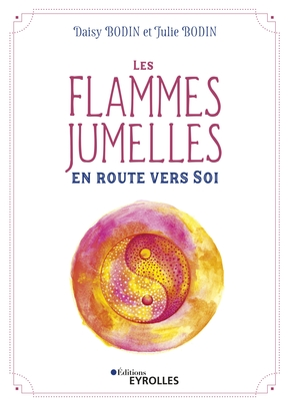 D.Bodin, J.Bodin- Les flammes jumelles