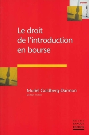 Le droit de l'introduction en bourse