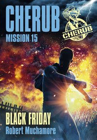 Cherub - Mission 15 - Black Friday
