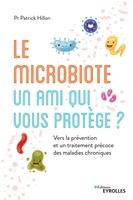P.Hillon - Le microbiote, un ami qui vous protège ?