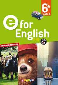 E for english ; anglais ; 6ème