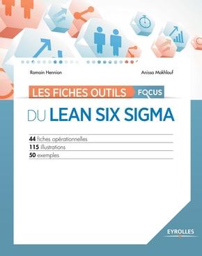 R.Hennion, A.Makhlouf- Les fiches outils - Focus du Lean Six Sigma