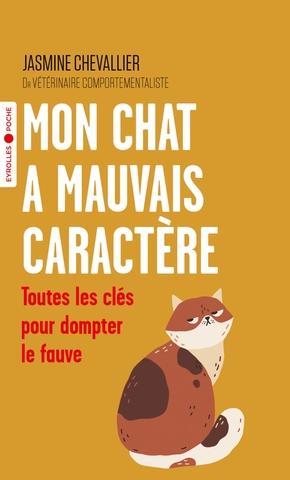 J.Chevallier- Mon chat a mauvais caractère