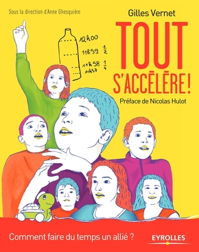 Gilles Vernet- Tout s'accélère !