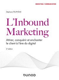 L'inbound marketing - 2e éd