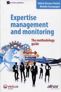 Expertise management and monitoring