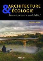 G.Bignier - Architecture & écologie comment partager le monde habité ?