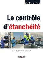 Bernard Seemann - Le contrôle d'étanchéité