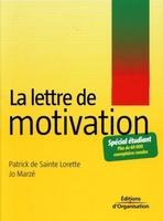 Patrick de Sainte Lorette, Jo Marzé - La lettre de motivation