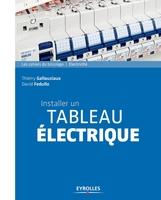 D.Fedullo, T.Gallauziaux - Installer un tableau électrique
