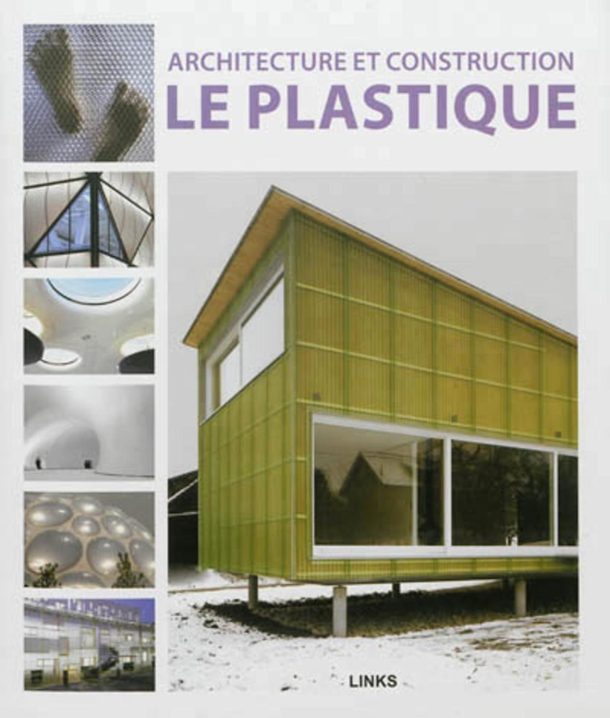 Architecture et construction. Le plastique - Dimitris Kottas