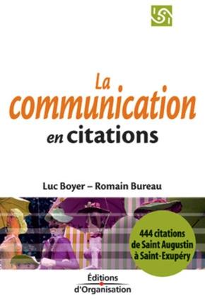 Luc Boyer, Romain Bureau- La communication en 444 citations