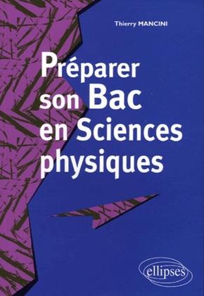 Préparer son bac en Sciences physiques - Thierry Mancini