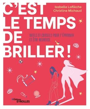 I.Laflèche, C.Michaud- C'est le temps de briller !