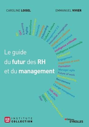 E.Vivier, C.Loisel- Le guide du futur des RH et du management