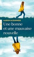 Marion McGuinness - Une bonne et une mauvaise nouvelle