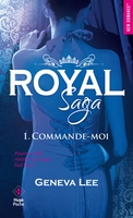 Royal saga - Tome 1