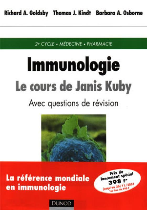 Immunologie Le Cours De Janis Kuby Richard A Goldsby Thomas J Librairie Eyrolles