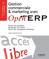 Fabien Pinckaers, Els Van Vossel - Gestion commerciale & marketing avec OpenERP