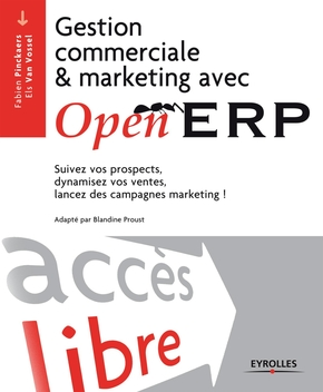 Fabien Pinckaers, Els Van Vossel- Gestion commerciale et marketing avec openerp