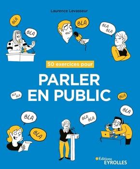 L.Levasseur- 50 exercices pour parler en public