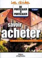 Jean-Michel Guérin, Valérie Samsel, Laurent Lamielle - Savoir acheter