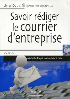 M.Fayet, A.Nishimata- Savoir rédiger le courrier d'entreprise