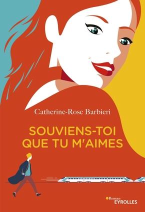 C.-R.Barbieri- Souviens-toi que tu m'aimes