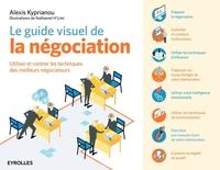 Kyprianou, Alexis - Le guide visuel de la négociation