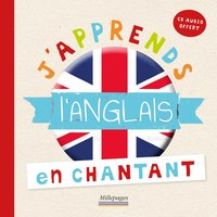 J'apprends l'anglais en chantant avec un cd audio offert