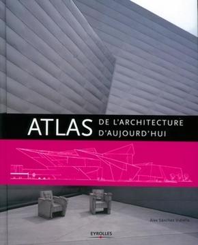A.Sanchez Vidiella- Atlas de l'architecture d'aujourd'hui