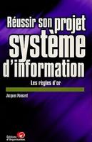 Jacques Pansard - Réussir son projet système d'information