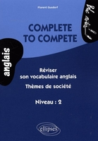 Complete to compete - Réviser son vocabulaire anglais