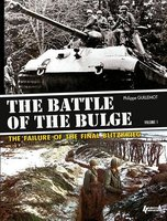 The battle of the Bulge, the failure of the final blitzkrieg - Tome 1