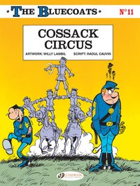 The bluecoats - Tome 11 cossack circus