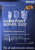 Kit d'administration SharePoint Server 2007 - Volume 1