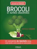 Nathalie Cousin - Brocoli et autres crucifères