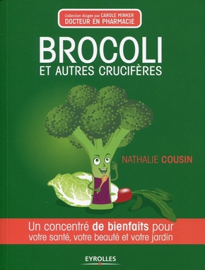 Nathalie Cousin- Brocoli et autres crucifères