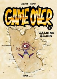 Game over - Volume 5 - Walking Blork