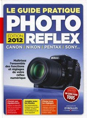 Texto Alto- Le Guide pratique Photo Reflex - Edition 2012
