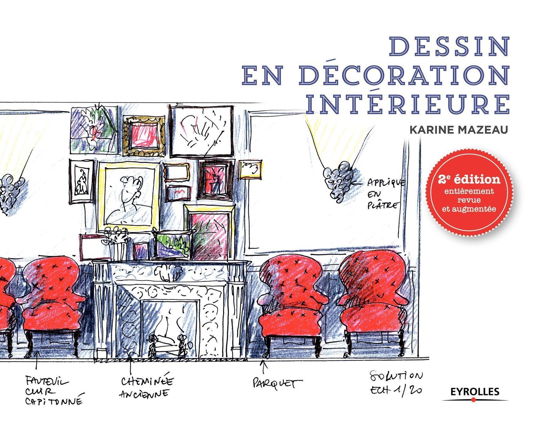 Site Internet Decoration Intérieure dessin en décoration intérieure - k.mazeau - 2ème édition - librairie  eyrolles