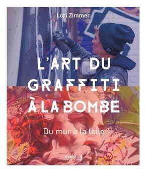 L.Zimmer- L'art du graffiti à la bombe