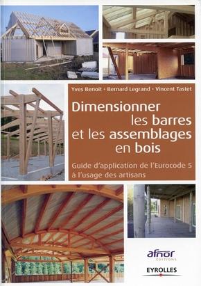 Y.Benoit, B.Legrand, V.Tastet- Dimensionner les barres et les assemblages en bois