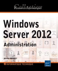 Windows Server 2012 - Administration